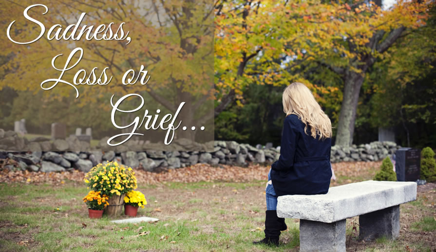 Sadness, Loss or Grief - Dr. Cynthia Thorp, Psy.D. | Serving Minden and all of Northern Nevada